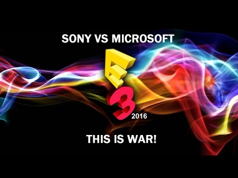E3 2016 Sony & Microsoft: Clash Of The Titans (Games & Hardware)