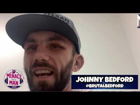 Episode 56 w/ recently retired UFC fighter Ben Askren & Bare Knuckle FC champ Johnny Bedford