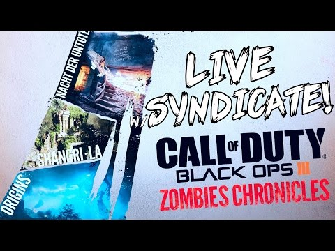 Black Ops 3: ZOMBIE CHRONICLES - w/ Syndicate + (10 Million Subscribers LIVE)