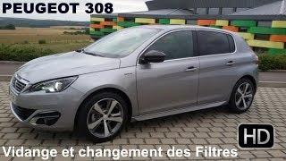 Faire la Vidange et changer les filtres sur Peugeot 308
