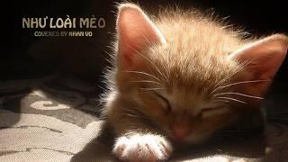 NHƯ LOÀI MÈO (ĐINH KAI)_COVER