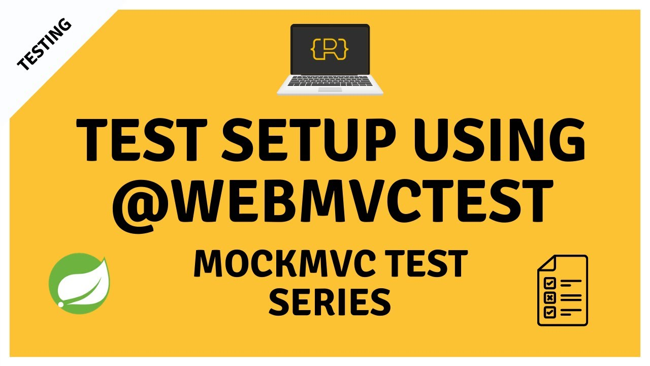 Setup MockMvc to Test Your Spring MVC @Controller and @RestController in Isolation