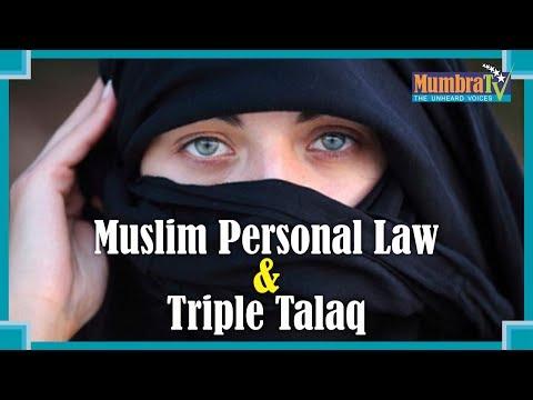 Triple Talaq and Muslim Personal Law