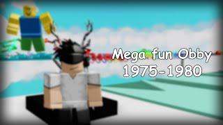 [Roblox] Mega Fun Obby 1975-1980