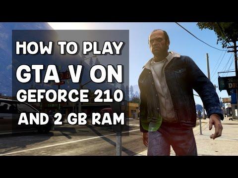How to Play GTA V on Nvidia Geforce 210 & 2 GB RAM | Fix Infinite Loading Screen