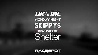7: Motegi // UK & I Monday Night Skippys