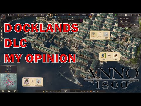 Anno 1800 Docklands DLC First impression and opinion Season 3 |