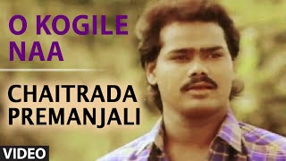 O Kogile Naa Video Song II Chaitrada Premanjali II S.P. Balasubrahmanyam