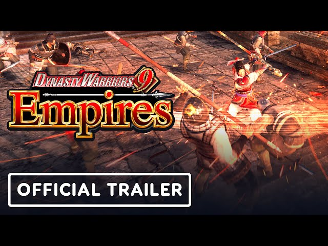 Dynasty Warriors 9 Empires - Official Trailer