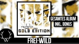 Frei.Wild - Feinde deiner Feinde (Gold Edition)   Gesamtes Album inkl. Bonus