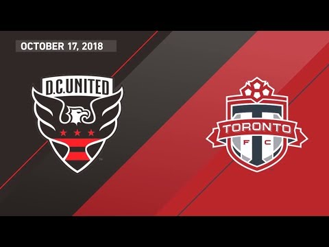 Match Highlights: Toronto FC  at DC United- October 17, 2018
