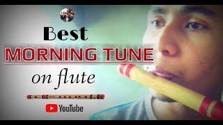Morning tune on flute   best flute tune   assamese flute    classic flute