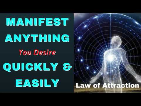 Manifest Anything You Desire Quickly and Easily with The Law of Attraction
