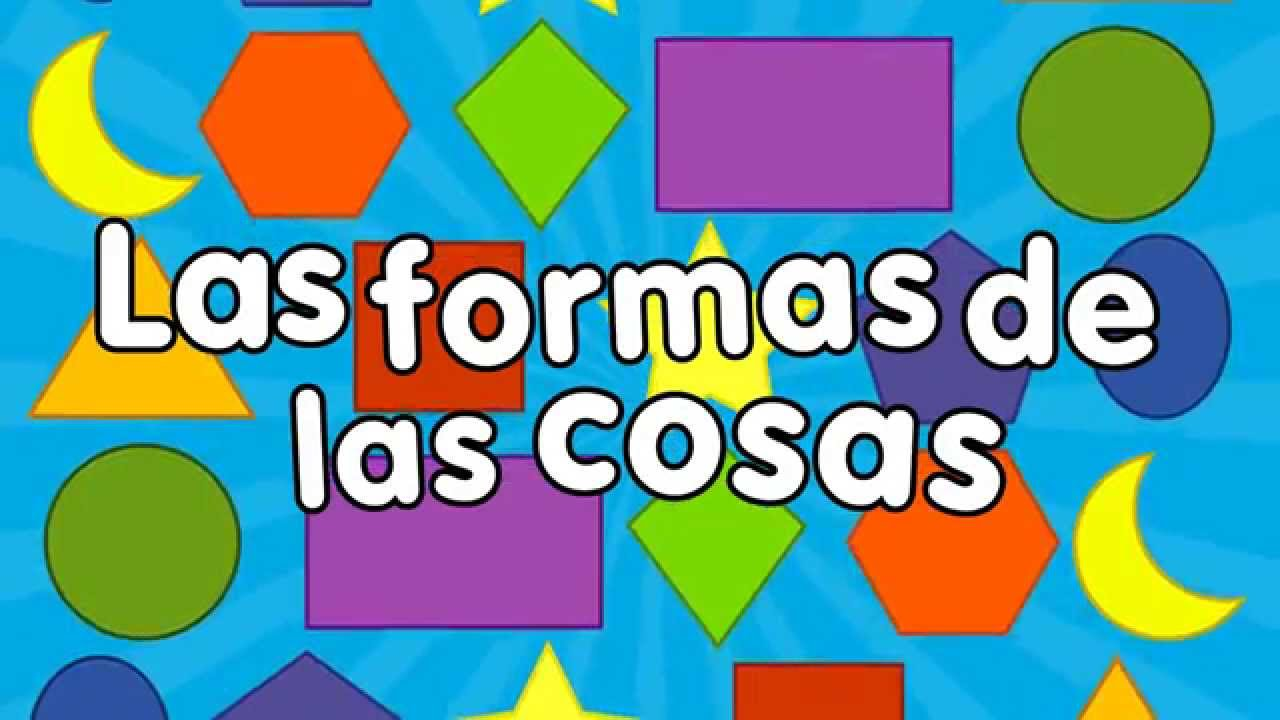 Las Figuras Geométricas Canción Para Niños Songs For Kids In Spanish
