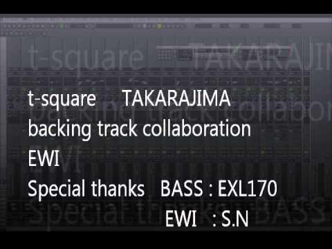 t square takarajima backing track EWI