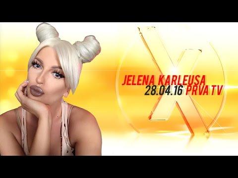 JELENA KARLEUSA // Exkluziv / Prva 28.04.16