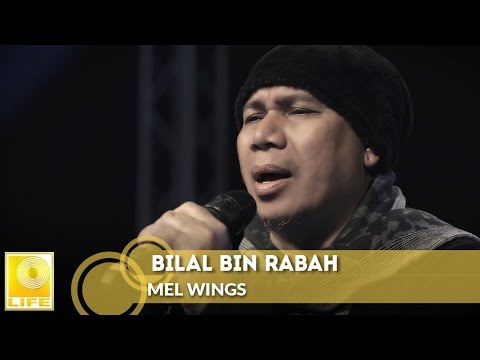 Mel - Bilal Bin Rabah (Official Music Video)