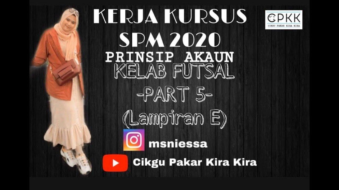 Kerja Kursus Akaun Spm 2020 Kelab Futsal Part 5 Lampiran E Jurnal Penerimaan Tunai Youtube