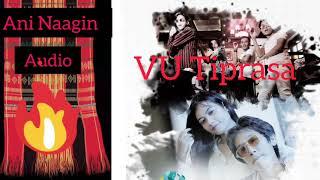 VU Tiprasa | Ani Naagin | Official Audio