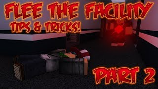 Roblox - Flee The Facility - Tips & Tricks (Part 2)