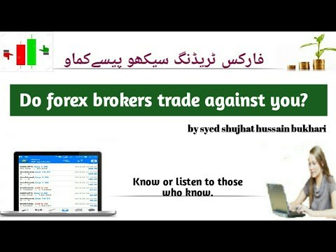 All forex brokers trade against you