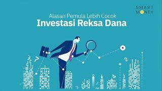 Alasan Pemula Lebih Cocok Investasi Reksa Dana