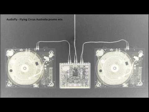 Audiofly - Flying Circus Australia promo mix