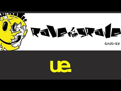 Rave 2 The Grave - Anthem | Rave-R