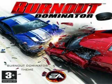 Burnout Dominator OST   Theme