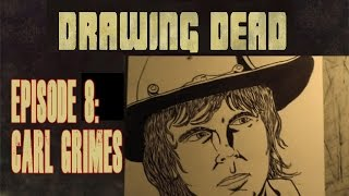 Drawing Dead: Episode 8- Inking Carl Grimes