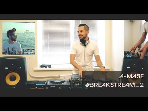 A-Mase - Breakstream #2 (LIVE VIDEO MIX+BONUS)