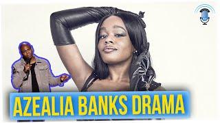 Azealia Banks Starts Drama With Dave Chappelle (ft. Tim Chantarangsu)