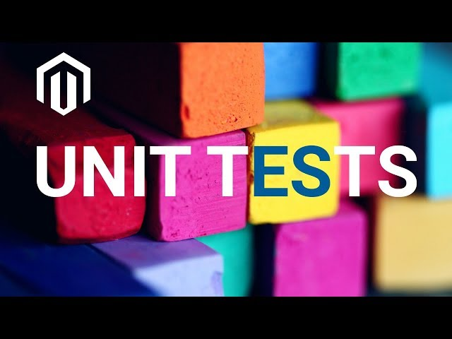 All you need to know about Unit Tests and Magento 2
