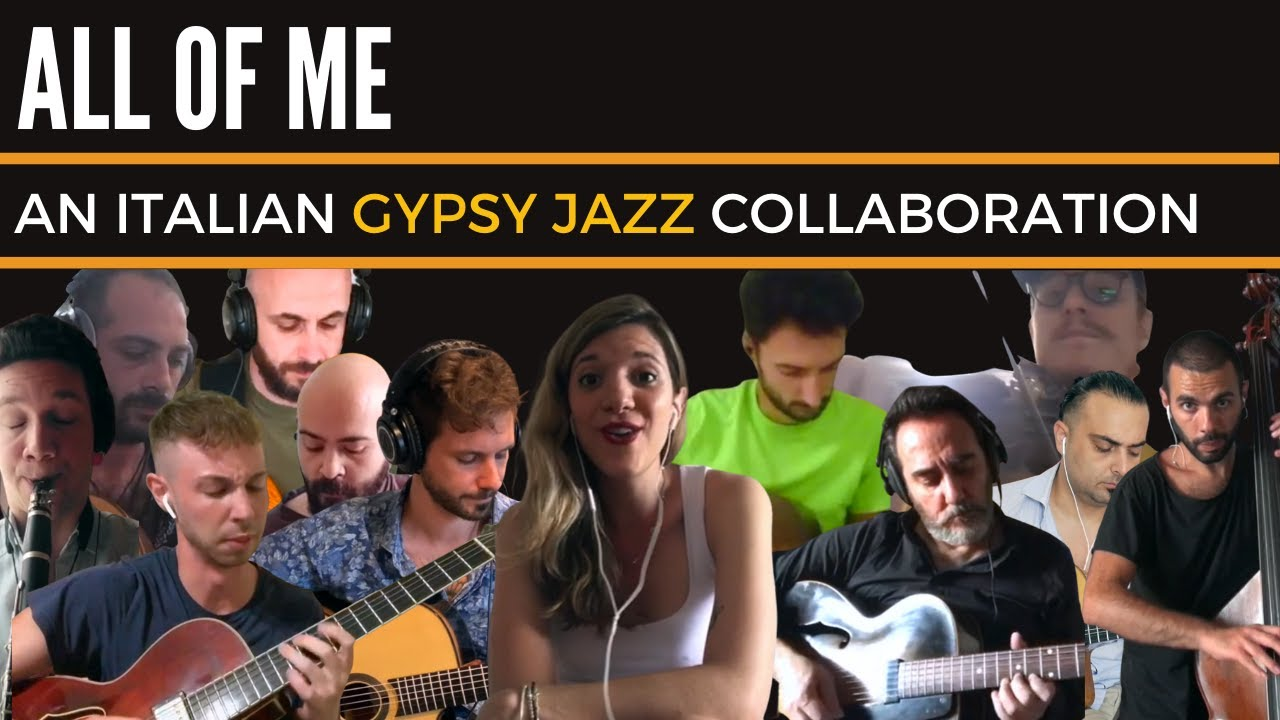 All Of Me - An Italian Gypsy Jazz Collaboration