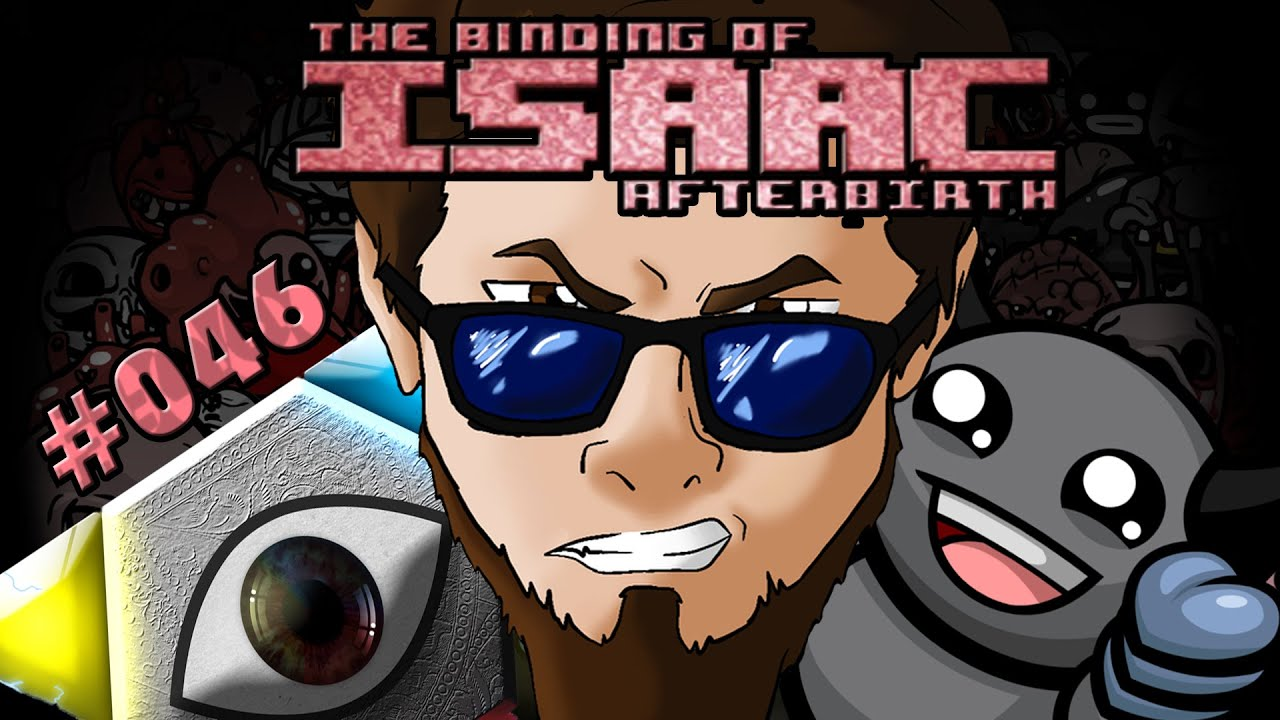 Lets Play THE BINDING OF ISAAC AFTERBIRTH Deutsch Part 46 1080p ...