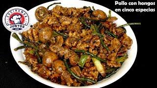Pollo con champiñones en cinco especias - Comida China