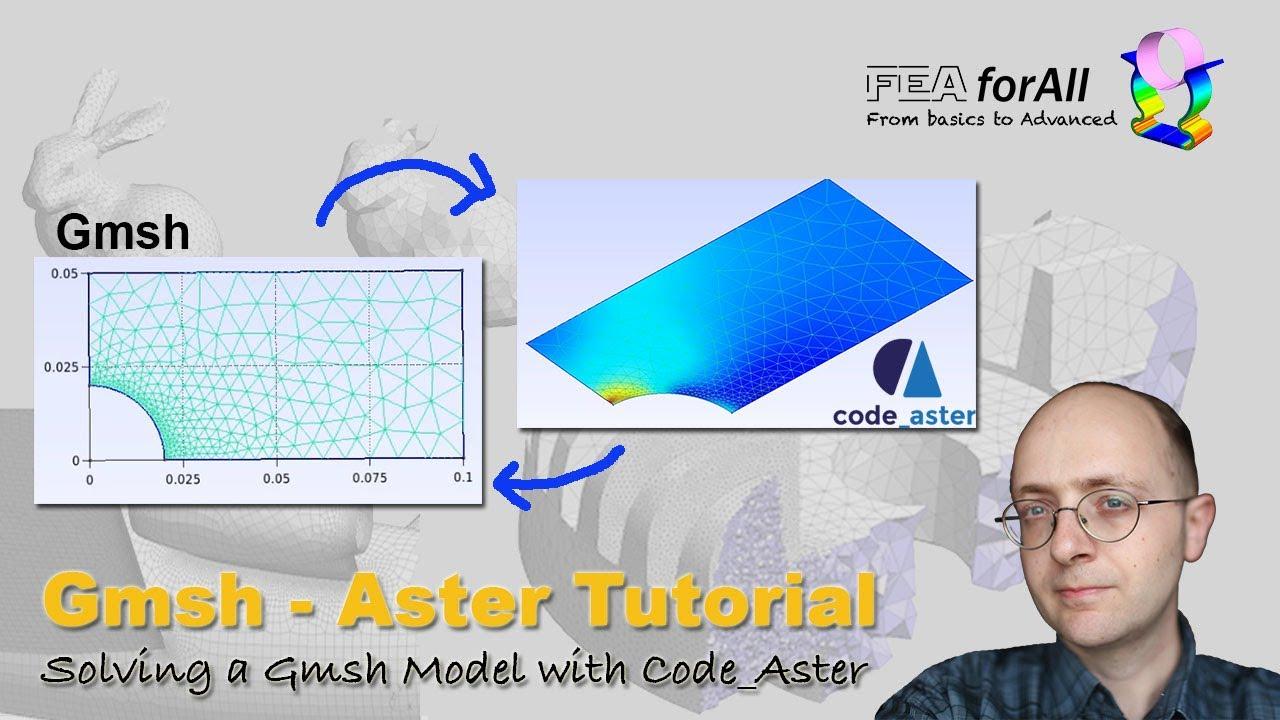 [GMSH Aster Tutorial] Solving a Gmsh Model with Code_Aster (Groups, Mesh Format, Solver)