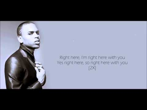 Chris Brown - Right Here Lyrics HD