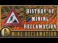 History of Mining Reclamation - Reclamation - Gold Rush Expeditions