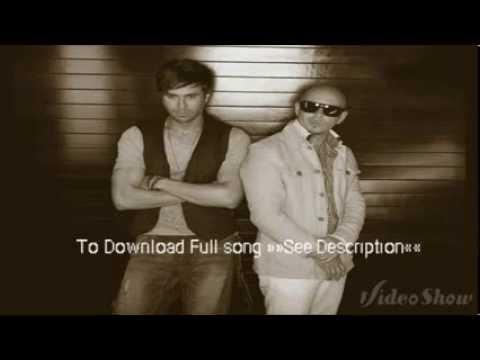 I'm a Freak - Enrique Iglesias Ft. Pitbull [Download]