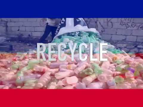 RECLAIM HAITI - FROM TRASH TO TREASURE (RECYCLE & UPCYCLE - ENGLISH VERSION)