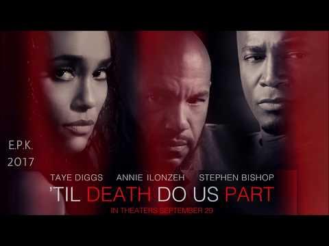 Til Death Do Us Part - EPK
