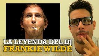 LA LEYENDA DEL DJ FRANKIE WILDE (Películas de DJs)