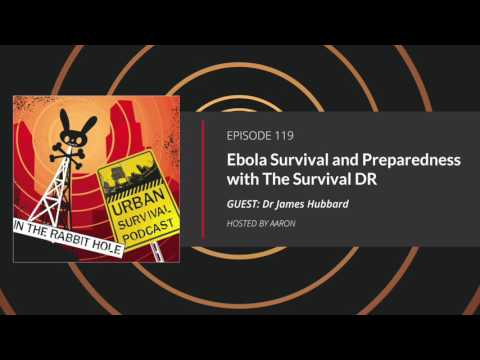 E119 Ebola Survival & Preparedness Lessons from The Survival DR