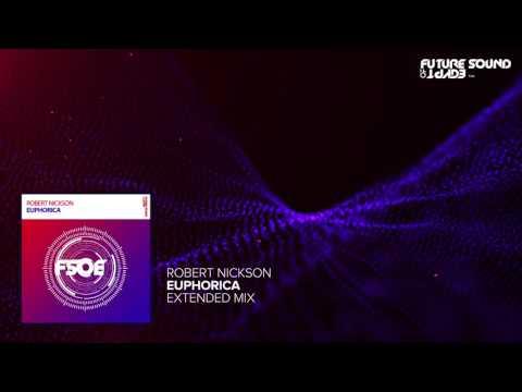 Robert Nickson - Euphorica (Original Mix)