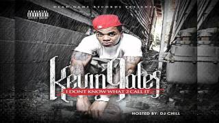Kevin Gates - Do You - I Dont Know What 2 Call It Vol. 1 Mixtape