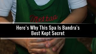Spa | Bandra's Best | Kept Secret | Mumbai | Askmen India