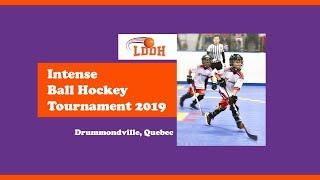 Intense Ball Hockey Tournament   Quebec Provincial   3V3