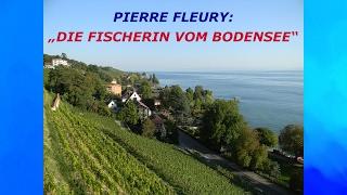 Die Fischerin vom Bodensee - Instrumental von PIERRE FLEURY
