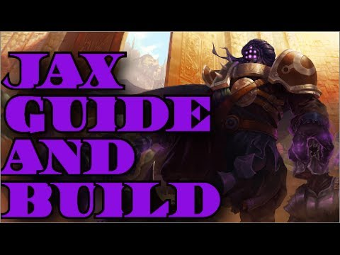 League Of Legends Guides | Jax Strategy | Tips And Tricks